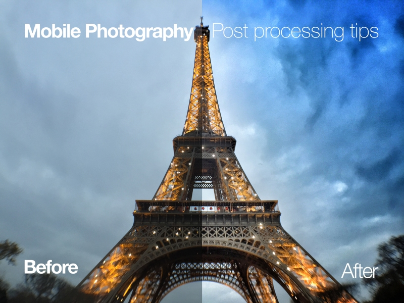 Art of Post Processing mobile photography tips